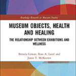Objects, Health and Healing